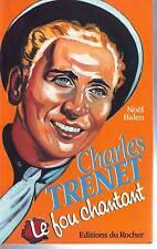 LIVRE CHARLES TRENET le fou chantant de noél balen