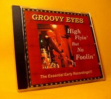 NEW CD Groovy Eyes High Flyin' But No Foolin' 12TR 2000 Blues Rock Ram-Bam Rec !