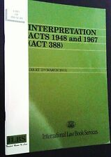 Interpretation Acts 1948 and 1967 (Act 388) As At 5 March 2011