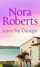 Nora Roberts Love By Design (Silhouette Single Title) Very Good Book