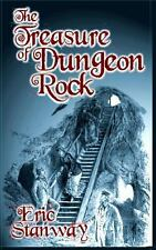 The Treasure of Dungeon Rock by Eric Stanway (2014, Paperback)