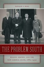 Politics and Culture in the Twentieth-Century South: The Problem South :...