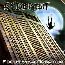 5 Cent Deposit-Focus On The Negative CD NEW
