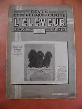 REVUE. L'ELEVEUR. chasse.chiens.revue cynetique et canine..14 mai 1939..