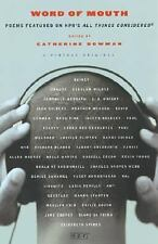 Word of Mouth: Poems Featured on NPR's All Things Considered, Bowman, Catherine,