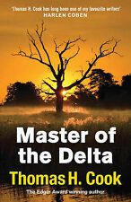 The Master of the Delta, Thomas H. Cook