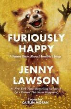 Furiously Happy by Jenny Lawson Paperback Book