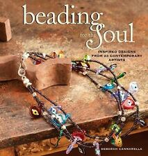 BK159f BEADING FOR THE SOUL By Debroah Cannarella Soft Cover New in Shrink Wrap
