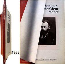 Bonjour monsieur Manet 1983 centre Pompidou Bozo Clay + carton d'invitation