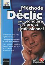 Méthode Déclic pour Conduire votre Projet Professionnel - Bilan Projet... APEC
