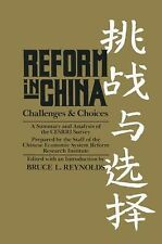 Reform in China: Challenges and Choices : A Summary and Analysis of the Cesrri S