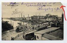 AK Königsberg in Preußen Ostpreußen Hohe Brücke gelaufen 1915 straßenbahn