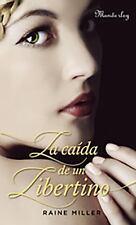 La caÃda de un libertino (Spanish Edition)