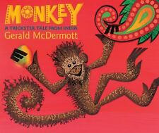 Monkey : A Trickster Tale from India by Gerald McDermott (2011, Hardcover)