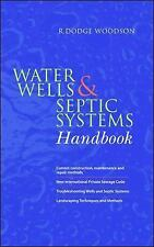 Water Wells and Septic Systems Handbook by R. Dodge Woodson (2003, Hardcover)