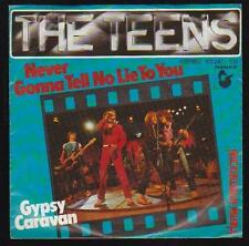 "7"" Single The Teens Never Gonna Tell No Lie To You / Gypsy Caravan 80`s Hansa"