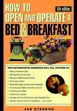 How To Own & Operate A Bed & Breakfast  by Jan Stankus