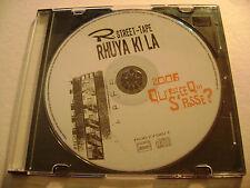 Street-Tape Rhuya Ki La - Qu'est ce qui s'Passe? - CD Rap / Disque Seulement