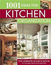 1001 Ideas for Kitchen Organization: The Ultimate Source Book for Storage Ideas