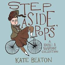 Step Aside, Pops: A Hark! A Vagrant Collection, Beaton, Kate, Good Book