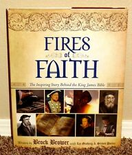 FIRES OF FAITH INSPIRING STORY BEHIND KING JAMES BIBLE by Brock Brower 1E MORMON
