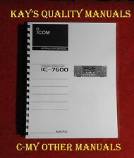 High Quality Icom IC-7600 Instruction Manual ON 32LB PAPER w/The Heavier Covers!