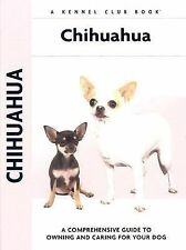 Chihuahua Dogs by Barbara J. Andrews (2003, Hardcover)