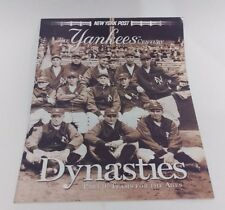 NEW YORK POST--THE YANKEES CENTURY PART 9: DYNASTIES