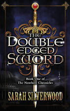 The Double-Edged Sword: The Nowhere Chronicles Book One, Silverwood, Sarah