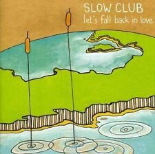 Slow Club - Let's Fall Back In Love EP (CD 2008)