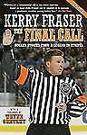 THE FINAL CALL - WAYNE GRETZKY KERRY FRASER (PAPERBACK)