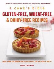 Gluten-Free, Wheat-Free & Dairy-Free Recipes: More Than 100 Mouth-Watering Recip
