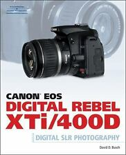 CANON EOS DIGITAL REBEL XTI/400D GUIDE TO DIGIT - DAVID D. BUSCH (PAPERBACK) NEW