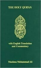 Holy Quran : With English Translation and Commentary by Maulana Muhammad Ali...