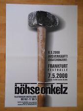 BÖHSE  ONKELZ    2000   FRANKFURT    orig.Concert Poster      84 x 60 cm