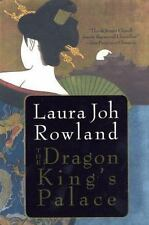 The Dragon King's Palace: A Novel by Rowland, Laura Joh