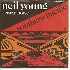 7'Neil Young + Cazy Horse   Southern Pacific/Motor City   Germany