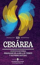 Sin Ces�rea : Colecci�n de Poemas by Di�genes Torres (2013, Paperback)