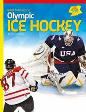 Great Moments in Olympic Ice Hockey (Great Moments in Olympic Sports)-ExLibrary