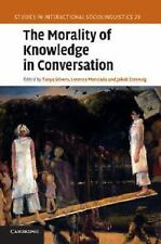 Studies in Interactional Sociolinguistics: The Morality of Knowledge in...
