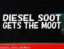 DIESEL SOOT GETS THE MOOT Sticker Decal Funny 4WD 4x4 Car Ute