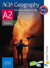 AQA Geography A2 by Roger Knill, John Smith (Paperback, 2009)
