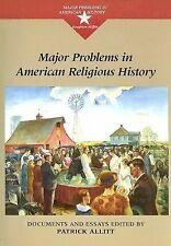 Major Problems in American Religious History : Documents and Essays by...
