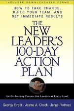 The New Leader's 100-Day Action Plan : How to Take Charge, Build Your Team, a...