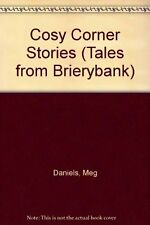 Cosy Corner Stories (Tales from Brierybank) By Meg Daniels