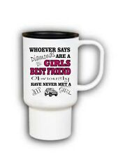 15 oz Travel Mug Coffee cup whoever said diamonds girls best friend jeep girl