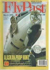 FLY PAST MAGAZINE March 1990 Alaskan Prop Hunt AL