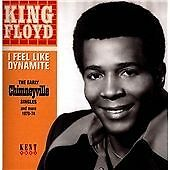 King Floyd - I Feel Like Dynamite (The Early Chimneyville Singles) (CD 2013) NEW