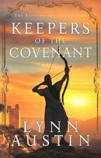 NEW Historical! Keepers of the Covenant (Restoration Chronicles #2)- Lynn Austin