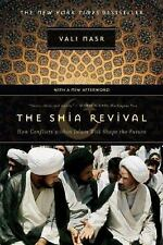 The Shia Revival : How Conflicts Within Islam Will Shape the Future by Vali...